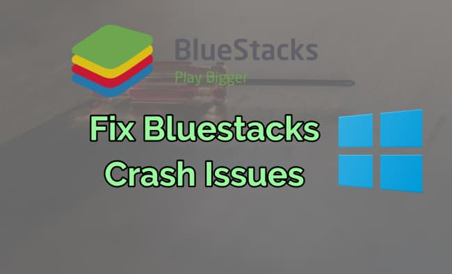 bluestacks crash windows 10