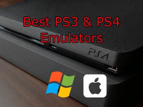 Best PS3 and PS4 Emulators