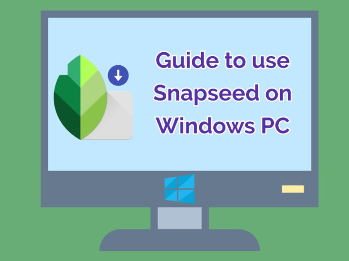 Snapseed For Windows 10 - Download Snapseed For PC