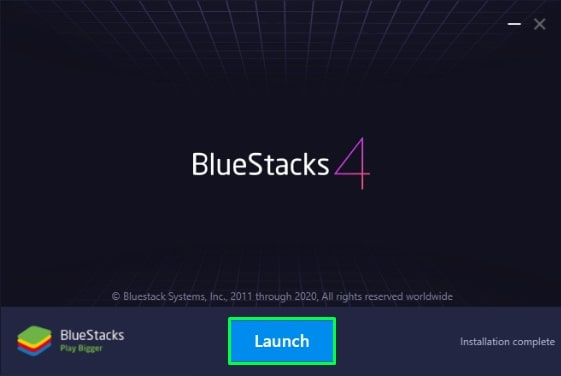 Launch Bluestacks
